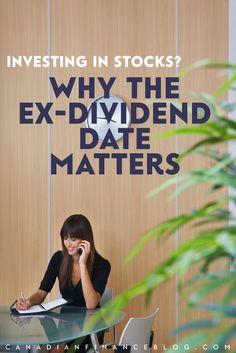 When you invest in dividends, understanding the ex-dividend date is important as you make decisions about when to buy and sell dividend stocks.