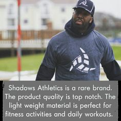 Quotable. Our brand is catching on. Are you Shadows Athletics? He is. Join in. shadowsathletics.com/shop #IAmShadowsAthletics