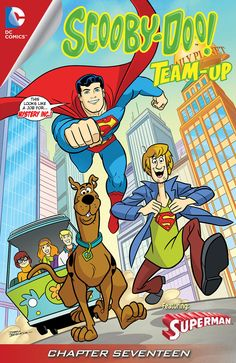 Scooby-Doo Team-Up #17 - Truth, Justice, and Scooby Snacks Part 1 (Issue)