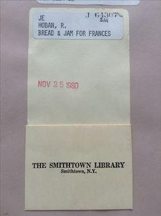 Bread and Jam for Frances by Russell Hoban -- The Smithtown Library, Smithtown, NY #childrensbook #easytoread #preschool #russellhoban #smithtownny #longislandny #smithtownlibrary #librarycardpocket #exlibrarybook