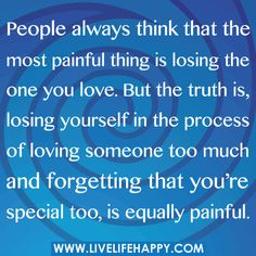 love quotes and sayings People always think that the...