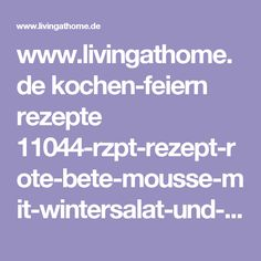 www.livingathome.de kochen-feiern rezepte 11044-rzpt-rezept-rote-bete-mousse-mit-wintersalat-und-forelle