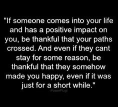 Be thankful your paths crossed.
