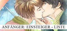 Boys Love, ist nicht gleich Boys Love! Für Anfänger oder für die die es werden wollen, ist es schon recht schwierig sich einen passenden Manga auszusuchen der sich auf ihre Bedürfnisse abstimmt. Deshalb gibt es hier eine kleine Mangas Liste für euch. http://miichans-blog.de/boys-love-manga-anfaenger
