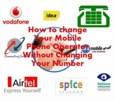 Change your operator without changing your number.