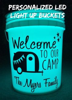 Personalized light up camping buckets, LED light up patio, pool, deck, garden decor