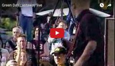 Watch: Green Day - castaway (live) See lyrics here: http://greenday-lyrics.blogspot.com/2012/07/castaway-lyrics-green-day.html #lyricsdome