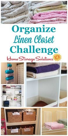 Here are step by step instructions for how to organize your linen closet, including organizing sheet sets, towels, blankets, pillows, and table linens {part of the 52 Week Organized Home Challenge on Home Storage Solutions 101}