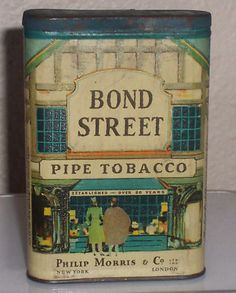 Bond Street Tobacco. Grandpa smoked this brand of tobacco.