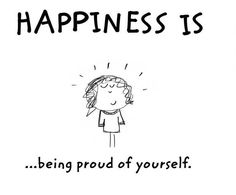 #Happiness #quote #life #laugh #be #yourself #proud