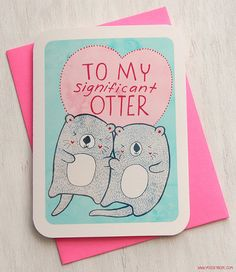 Valentine's Day Card, Anniversary Card - To My Significant Otter - Valentines Day Card on Etsy, $5.00