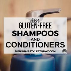 9 Best Gluten Free Shampoos and Conditioners Guide) Gluten Free Recipes gluten free shampoo Best Hairstyles For Older Men, Hairstyles For Teenage Guys, Pomade For Curly Hair, Shampoo For Curly Hair, Gluten Free Shampoo, Conditioner For Men, Gluten Free Makeup, Free Hair, Sans Gluten