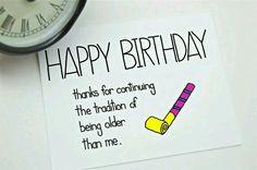 Funny Birthday Card - Birthday Card - Friend Birthday Card - Older than Me. Birthday Messages For Sister, Message For Sister, Birthday Thanks, Birthday Card Sayings, Birthday Cards For Friends, Happy Birthday Funny, Bday Cards, Funny Birthday Cards, Diy Birthday