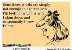 SOMETIMES WORDS ARE .... - http://www.razmtaz.com/sometimes-words-are-2/