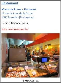 Restaurant Mamma Roma Dansaert - 17 rue du Pont de la Carpe - Pentagone