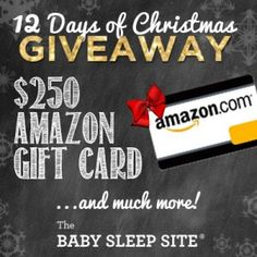 It's the 12 Days of Christmas - baby sleep style! Enter to win a $250 Amazon Gift Card, along with a host of other awesome, sleep-inducing prizes.