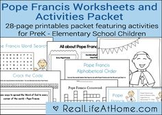 28 page packet of Pope Francis printables and worksheets. This is a perfect packet for Catholic children or any child learning more about Pope Francis.