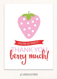 Strawberry Thank you Card / Thank you Berry Much Card Designed by Lovely Letters Design