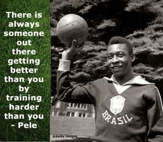 25 Pele Quotes About Living Like A Winner
