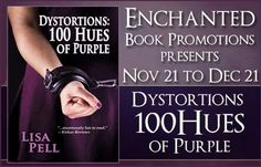 Dystortions 100 Hues of Purple Book Tour. Books, Dreams, Life blog. First chapter excerpt. www.lisapell.com #book, #purple, #novel, #scifi, #mystery, #romance, #space, #author, #write