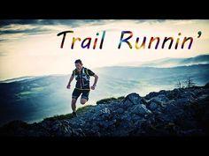 Trail Runnin' - YouTube