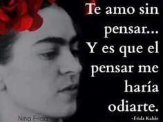 Te amo sin pensar...