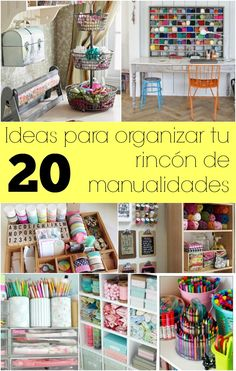 20 ideas para organizar tu rincón de manualidades