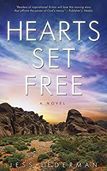 Hearts Set Free: An Epic Tale of Love, Faith, and the Glory of God's Grace by Jess Lederman | Christian Book Finds