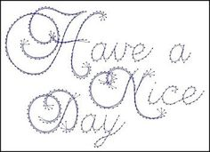 Nice Day Sentiment Paper Embroidery Pattern for Greeting Cards
