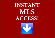 INSTANT MLS: http://www.mls.com