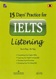 15 DAYS PRACTICE FOR IELTS LISTENING (PDF + AUDIO)