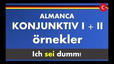 ALMANCA Konjunktiv 1 ve 2 örnek cümleler, ALMANCA dolaylı anlatım, solle... Youtube, Stupid, Youtubers, Youtube Movies