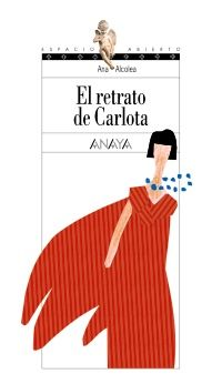 Buy El retrato de Carlota by Ana Alcolea and Read this Book on Kobo's Free Apps. Discover Kobo's Vast Collection of Ebooks and Audiobooks Today - Over 4 Million Titles! Anaya, Literature Books, Free Apps, Audiobooks, Ebooks, This Book, Symbols, Letters, Collection