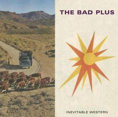 The Bad Plus -- Jazz