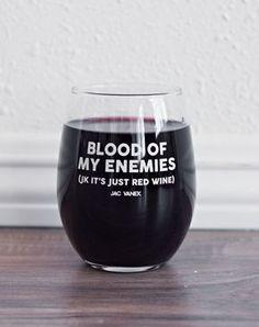 Blood of my Enemies Wine Glass