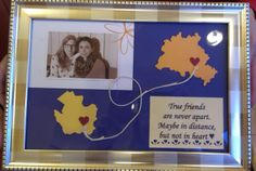 """Cute DIY goodbye gift for my friend, who is going to study in Berlin. Cut out city shapes and hearts (cardstock) add a cord, a nice picture and a personal quote. """"True friends are never apart. Maybe in distance but not in heart."""" Put everything in a nice frame, done. My friend was so touched when she saw it. I love it :) www.pinterest.com/Jenni1301"""