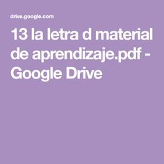 13 la letra d material de aprendizaje.pdf - Google Drive Google Drive, Montessori, Teaching Reading, Letter Activities, Letter V, Learning