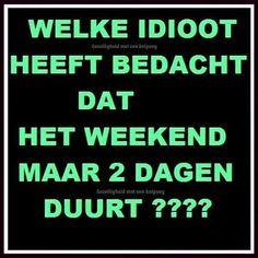 Weekend....