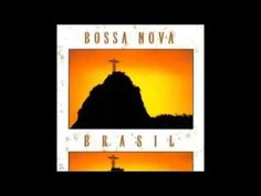 Bossa Nova   brasil -  álbum completo