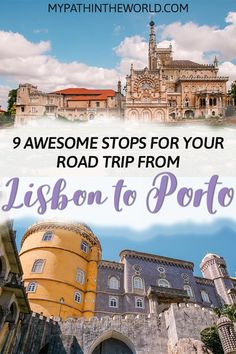 Planning a road trip from Lisbon to Porto? Here are nine amazing places to add to your Portugal travel itinerary!