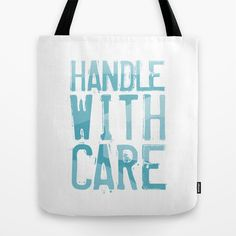Handle with Care - Light Blue Tote Bag by muchö - $22.00