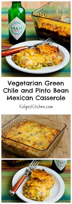Kalyn's Kitchen®: Vegetarian Green Chile and Pinto Bean Layered Mexican Casserole Recipe (Gluten-Free)