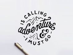 adventure is calling #typography