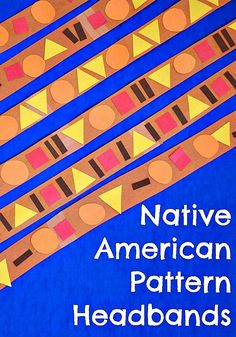 Native American Pattern Headband.  Thanksgiving craft for toddlers and preschoolers.  Incorporates colors, patterns, shapes, dress-up, and pretend play!  Great for fine motor development.