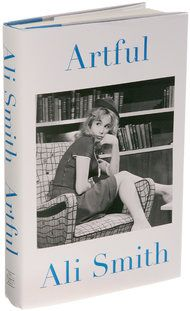 'Artful,' by Ali Smith