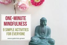 One-minute mindfulness - 9 simple activities for everyone - Gabriela Green Home Yoga Room, Mindless Eating, Best Meditation, Learn To Meditate, Mindfulness Activities, How To Make Tea, Drying Herbs, For Everyone, Acupuncture