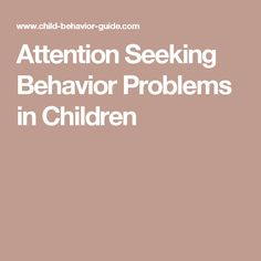 How to stop attention seeking behavior in adults