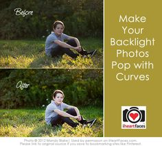 Using Curves to Make Backlight Photos Pop - Photo Editing Tutorial via I Heart Faces
