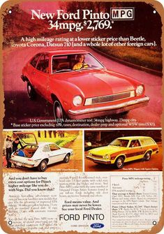 High End Car Brands, High End Cars, Ford Pinto, Old Advertisements, Car Advertising, Ford Classic Cars, Classic Trucks, Retro Ads, Vintage Ads