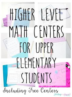 Math centers don�t have to be only computation or fact fluency practice. This post shares 6 higher level math centers that are perfect for upper elementary. Many of the centers are FREE!